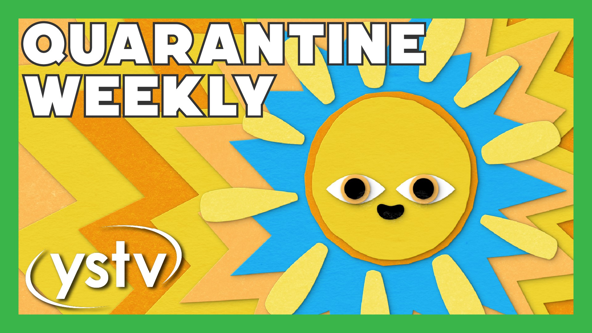 Quarantine Weekly